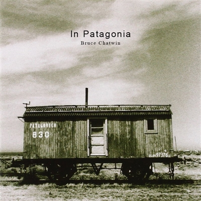 Bruce Chatwin's In Patagonia: A complete reading