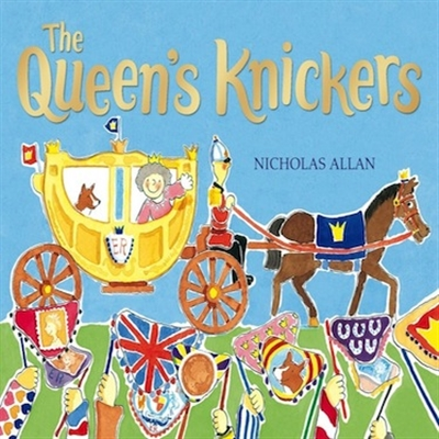 The Queen's Knickers with Nicholas Allan
